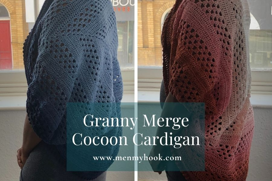 Easy Granny Cocoon Cardigan Pattern - Granny Merge Cocoon